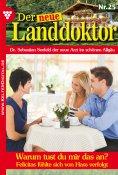 eBook: Der neue Landdoktor 25 – Arztroman