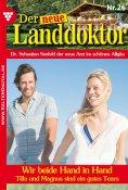 eBook: Der neue Landdoktor 26 – Arztroman