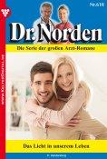 eBook: Dr. Norden 618 – Arztroman