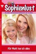 ebook: Sophienlust 108 – Familienroman