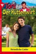 eBook: Toni der Hüttenwirt 113 – Heimatroman