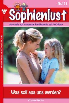 eBook: Sophienlust 111 – Familienroman