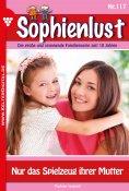 eBook: Sophienlust 117 – Familienroman