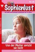 eBook: Sophienlust 129 – Familienroman
