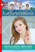 eBook: Kurfürstenklinik 45 – Arztroman