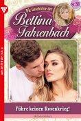 eBook: Bettina Fahrenbach 38 – Liebesroman