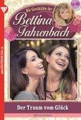 eBook: Bettina Fahrenbach 49 – Liebesroman