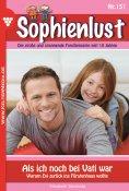 eBook: Sophienlust 151 – Familienroman