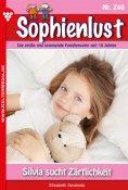 eBook: Sophienlust 240 – Familienroman