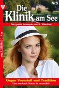 eBook: Die Klinik am See 5 – Arztroman