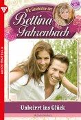 eBook: Bettina Fahrenbach 54 – Liebesroman
