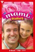eBook: Mami Staffel 5 – Familienroman