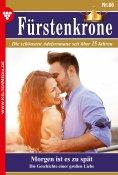 eBook: Fürstenkrone 86 – Adelsroman