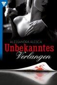 ebook: Unbekanntes Verlangen – Erotikroman