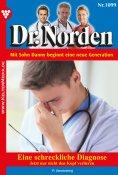 eBook: Dr. Norden 1099 - Arztroman