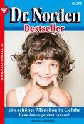 eBook: Dr. Norden Bestseller 243 - Arztroman