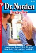 eBook: Dr. Norden Bestseller 245 – Arztroman