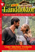 eBook: Der neue Landdoktor 55 – Arztroman