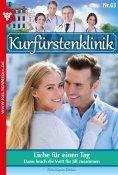 eBook: Kurfürstenklinik 63 – Arztroman