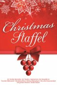 eBook: Christmas Staffel - Die zehn beliebtesten Titel unserer Erfolgsserien