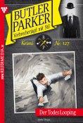 eBook: Butler Parker 127 – Kriminalroman