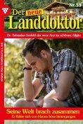 eBook: Der neue Landdoktor 59 – Arztroman