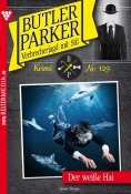 eBook: Butler Parker 129 – Kriminalroman