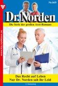 eBook: Dr. Norden 669 – Arztroman