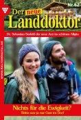 eBook: Der neue Landdoktor 62 – Arztroman