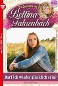 eBook: Bettina Fahrenbach 67 – Liebesroman