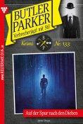 eBook: Butler Parker 133 – Kriminalroman