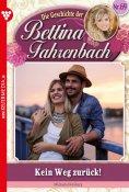 eBook: Bettina Fahrenbach 69 – Liebesroman