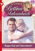 eBook: Bettina Fahrenbach 70 – Liebesroman