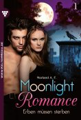 eBook: Moonlight Romance 1 – Romantic Thriller