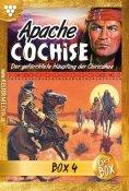 eBook: Apache Cochise Jubiläumsbox 4 – Western
