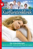 eBook: Kurfürstenklinik 76 – Arztroman