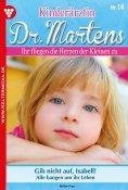 eBook: Kinderärztin Dr. Martens 16 – Arztroman