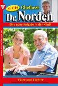 eBook: Chefarzt Dr. Norden 1114 – Arztroman
