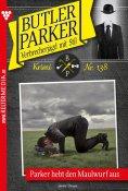 eBook: Butler Parker 138 – Kriminalroman