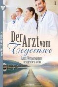 eBook: Der Arzt vom Tegernsee 1 – Arztroman
