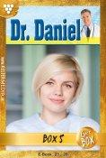eBook: Dr. Daniel Jubiläumsbox 5 – Arztroman