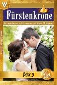 eBook: Fürstenkrone Jubiläumsbox 3 – Adelsroman