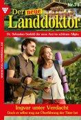 eBook: Der neue Landdoktor 71 – Arztroman