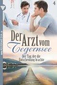 eBook: Der Arzt vom Tegernsee 4 – Arztroman