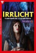 eBook: Irrlicht Staffel 5 - Gruselroman