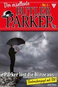 eBook: Der exzellente Butler Parker 1 – Kriminalroman