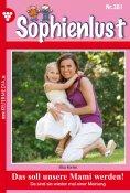 eBook: Sophienlust 381 – Familienroman