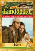 eBook: Der neue Landdoktor Jubiläumsbox 4 – Arztroman