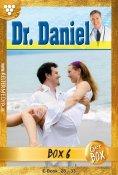 eBook: Dr. Daniel Jubiläumsbox 6 – Arztroman