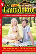 eBook: Der neue Landdoktor 73 – Arztroman